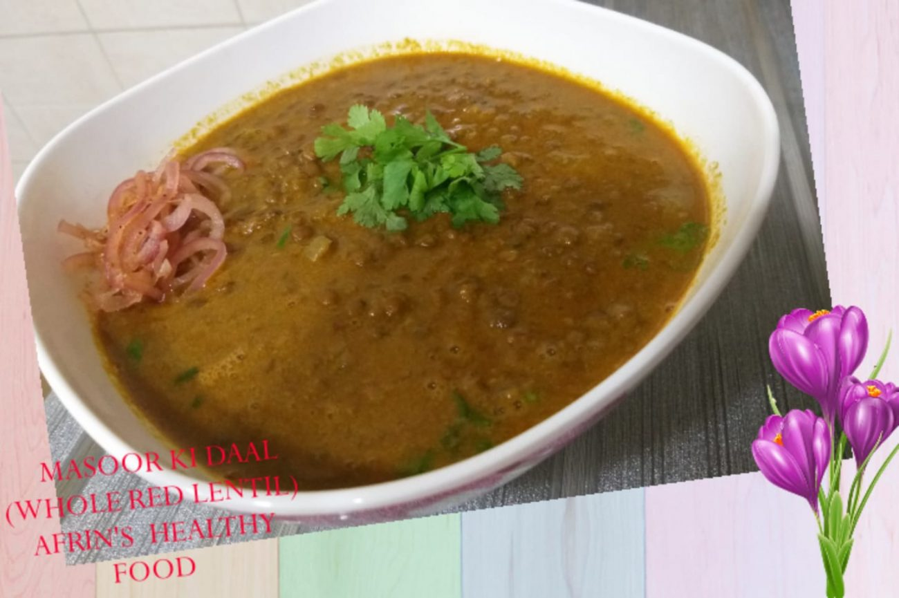 Masoor Dal Recipe – High Protein whole red lentil Recipe